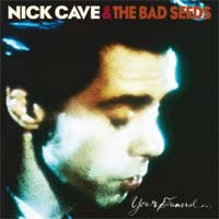 Nick Cave & The Bad Seeds - Your Funeral … My Trial