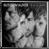 Butch Walker - Afraid Of Ghosts