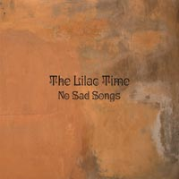 The Lilac Time - No Sad Songs