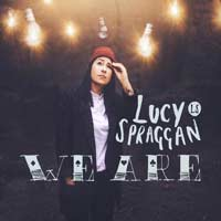Lucy Spraggan - We Are
