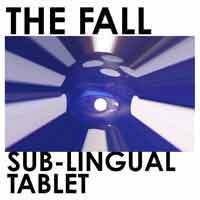 The Fall - Sub Lingual Tablet