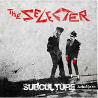 The Selecter - Sub Culture