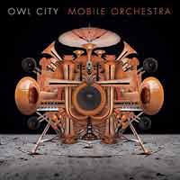 Owl City - Mobile Orchestra