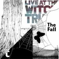The Fall - Live At The Witch Trials / Dragnet