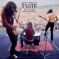 Taste - What's Going On – Live at the Isle of Wight