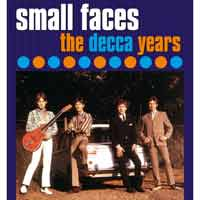 Small Faces - The Decca Years 1965-67