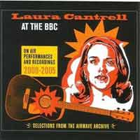 Laura Cantrell - At The BBC 2000–2005