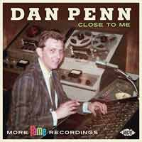 Dan Penn - Close To Me