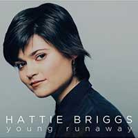 Hattie Briggs - Young Runaway