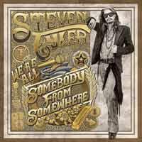 Steven Tyler - We're All Somebody From Somewhere