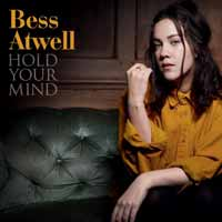 Bess Atwell - Hold Your Mind