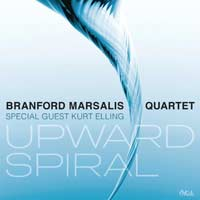 Branford Marsalis Quartet with Kurt Elling - Upward Spiral