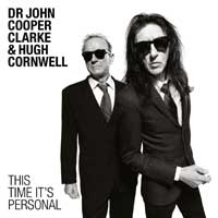 Dr John Cooper Clarke & Hugh Cornwell - This Time It's Personal
