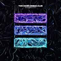 Two Door Cinema Club - Game Show