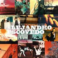 Alejandro Escovedo - Burn Something Beautiful