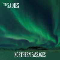 The Sadies - Northern Passage