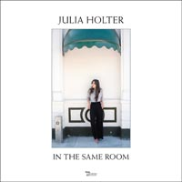 Julia Holter - In The Same Room