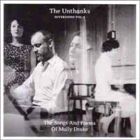 The Unthanks - Diversions 4: The Songs And Poems Of Molly Drake