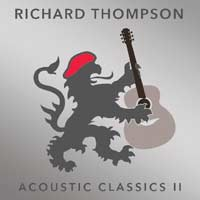 Richard Thompson - Acoustic Classics Vol. II