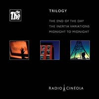 The The - Radio Cineola: Trilogy