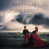 Kathryn Roberts & Sean Lakeman - Personae