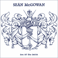 Seán McGowan - Son Of The Smith