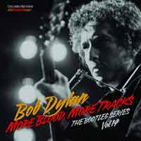 Bob Dylan - More Blood, More Tracks