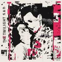 The Twilight Sad - It Won't Be Like This