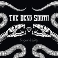 The Dead South - Sugar & Joy