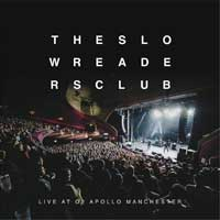 Slow Readers Club - Live At The Apollo Manchester