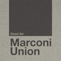 Marconi Union - Dead Air