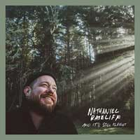 Nathaniel Rateliffe - And It's Still Alright