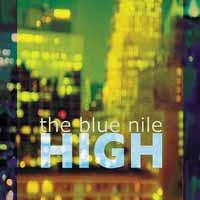 The Blue Nile - High