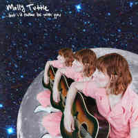 Molly Tuttle - …but i'd rather be with you