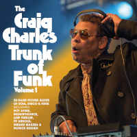 Craig Charles - The Craig Charles Trunk Of Funk Vol. 1