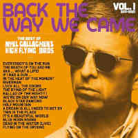 Noel Gallagher's High Flying Birds - Back The Way We Came: Vol 1
