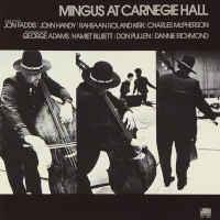 Charles Mingus - Mingus At Carnegie Hall (Deluxe)
