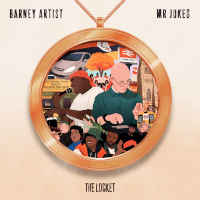 Mr Jukes + Barney Artist - The Locket