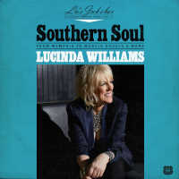 Lucinda Williams - Southern Soul: From Memphis To Muscle Shoals