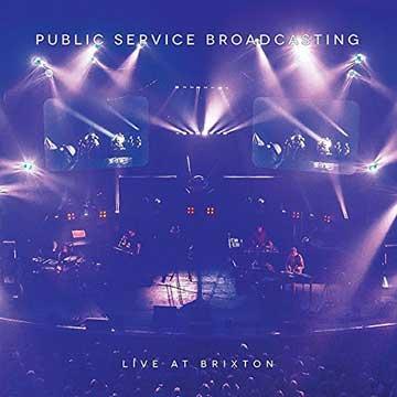 Public Service Broadcasting - Live In Brixton