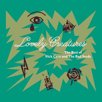 Special pre-sale offer: Nick Cave And The Bad Seeds - Lovely Creatures: The Best Of (1984�2014)