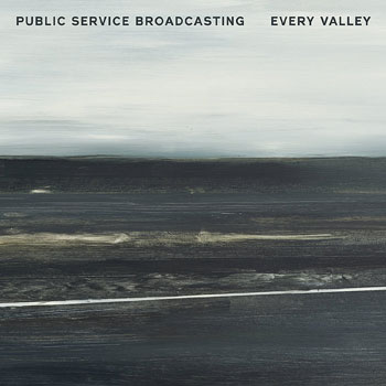 Special pre-sale offer: Public Service Broadcasting - Every Valley