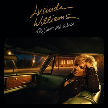 Special pre-sale offer: Lucinda Williams – This Sweet Old World