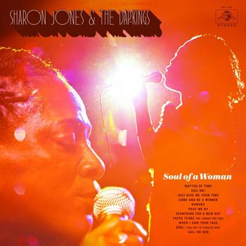 Sharon Jones & The Dap Kings - Soul Of A Woman