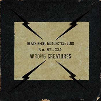 Special pre-sale offer: Black Rebel Motorcycle Club – Wrong Creatures