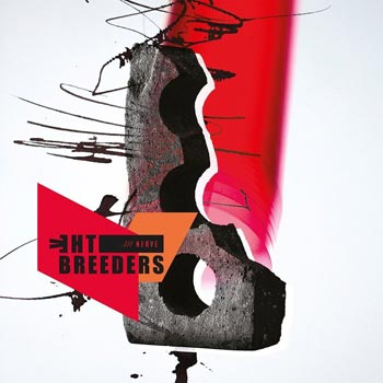 Special pre-sale offer: The Breeders – All Nerve