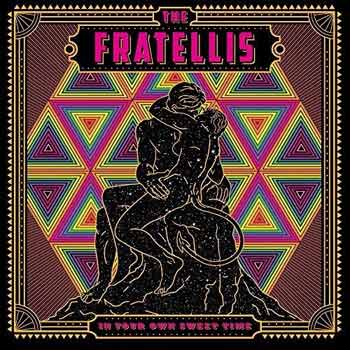Special pre-sale offer: The Fratellis – In Your Own Sweet Time