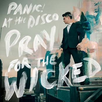 Special pre-sale offer: Panic At The Disco – Pray For The Wicked