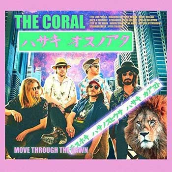 Special pre-sale offer: The Coral – Move Through The Dawn