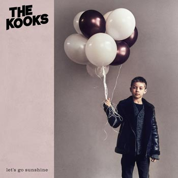 Special pre-sale offer: The Kooks – Let's Go Sunshine